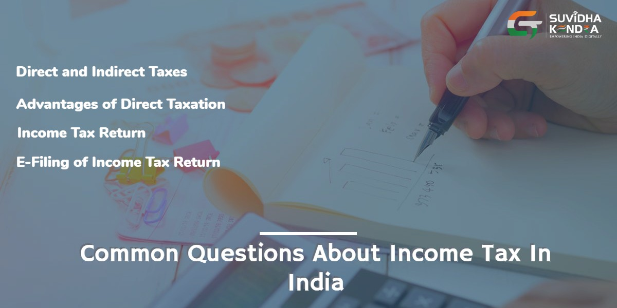 Common Questions About Income Tax In India