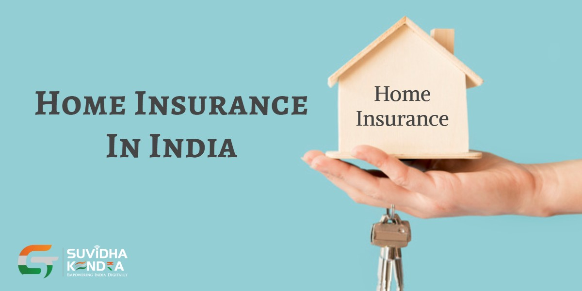 HOME INSURANCE IN INDIA