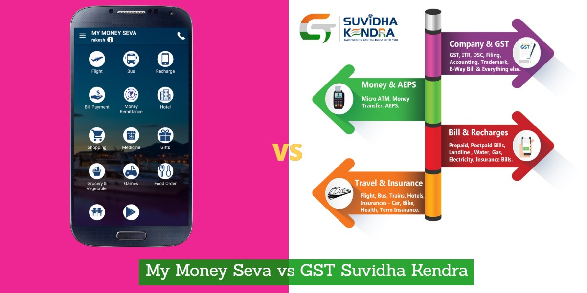 My Money Seva vs GST Suvidha Kendra