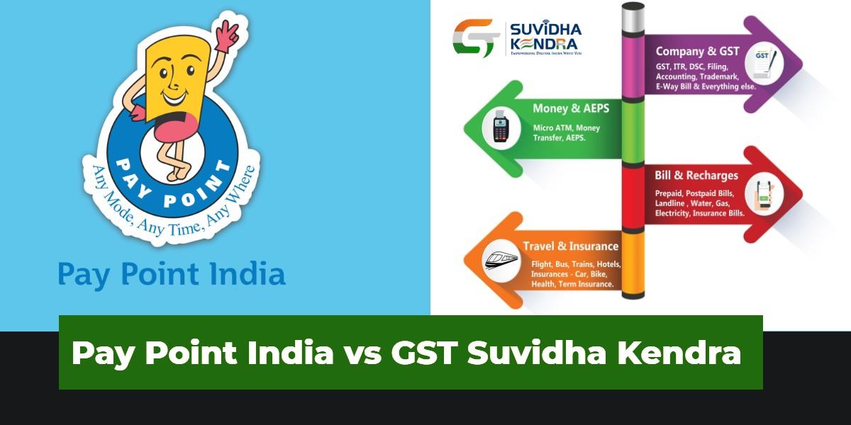Pay Point India vs GST Suvidha Kendra