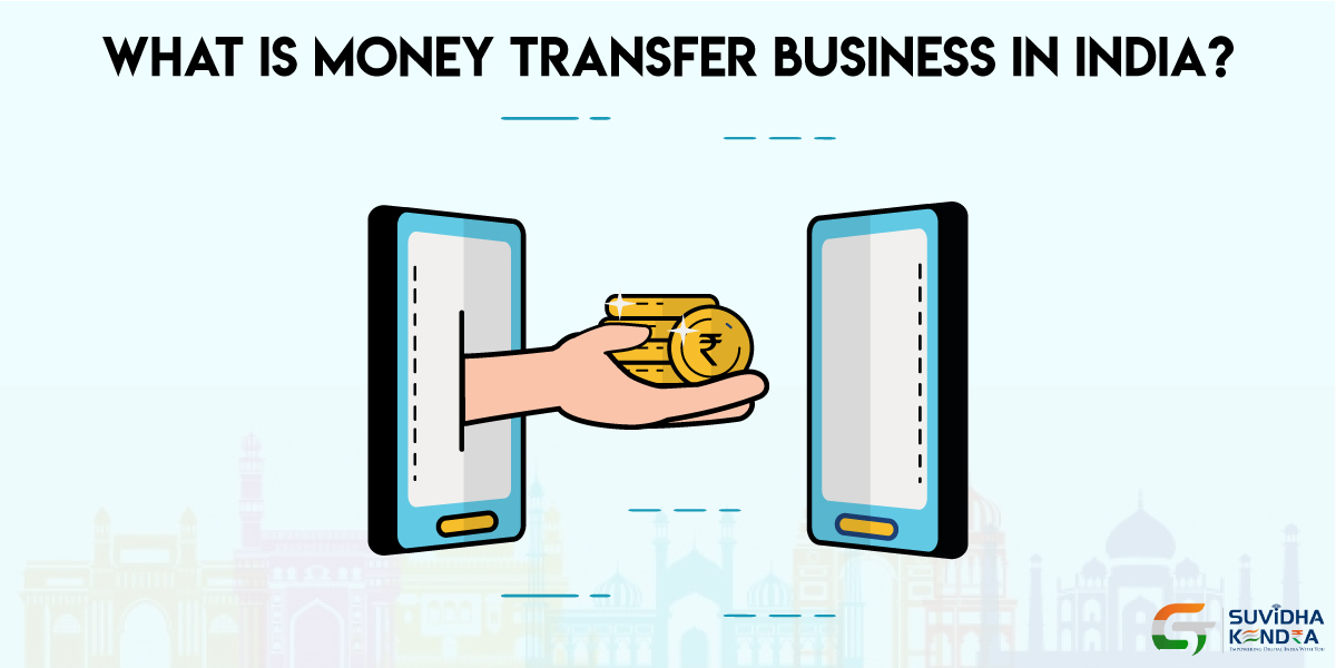 Money Transfer Business