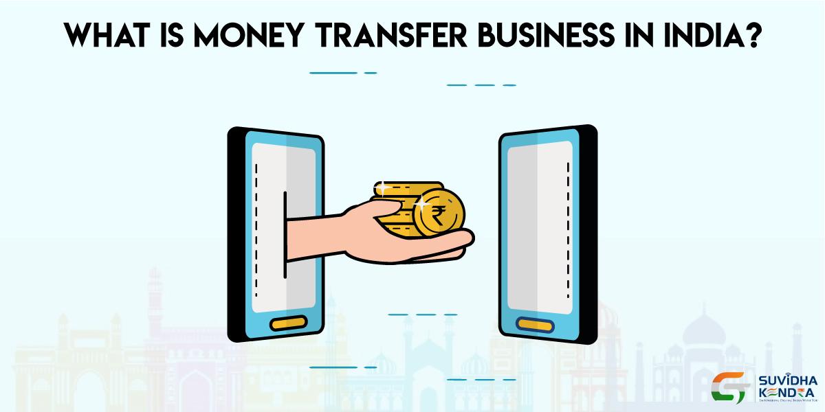 Money Transfer Business