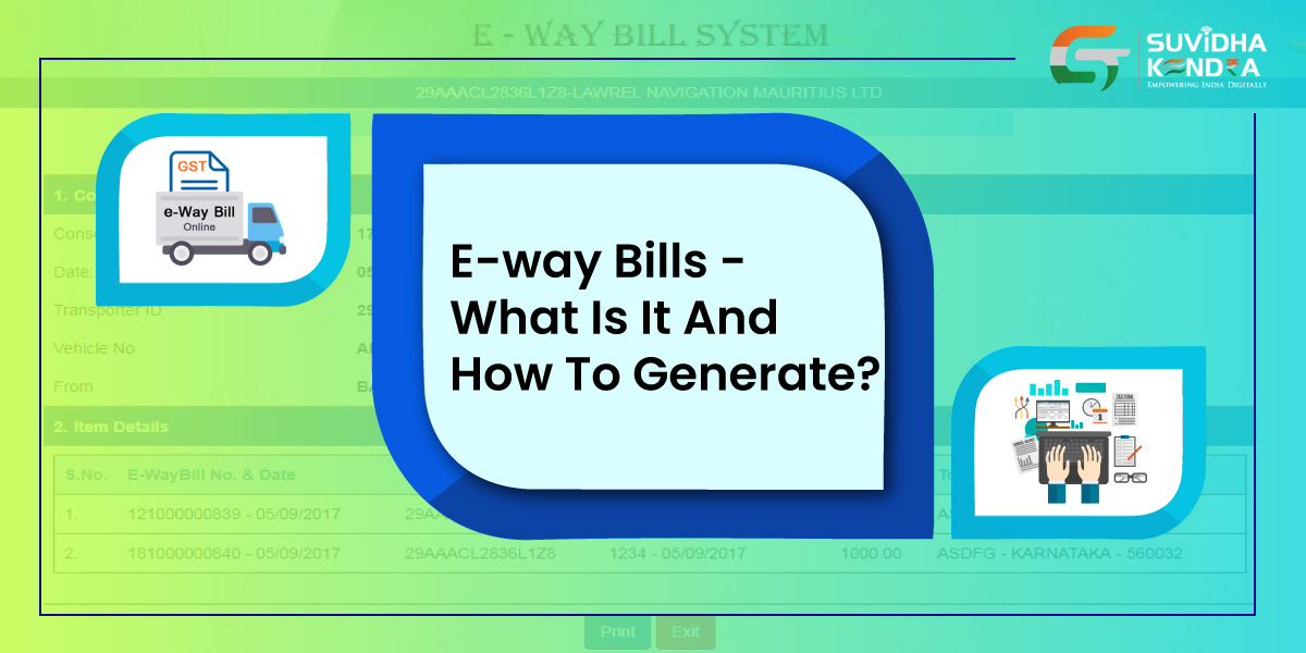 e-Way Bills – What is it and How to Generate
